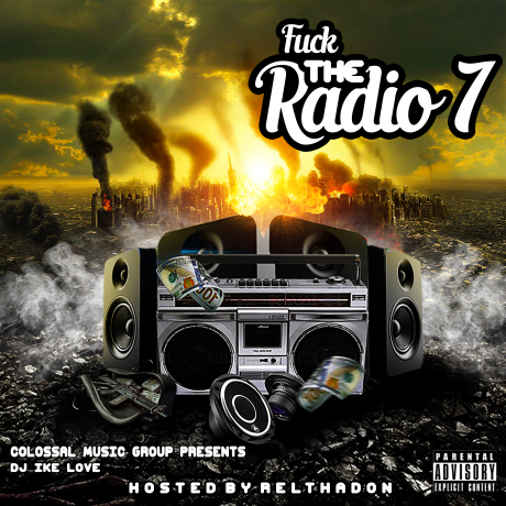 Various Artists - DJ IKE LOVE X CMG - FK THE RADIO VOL.7 (HOSTED BY RELTHADON)