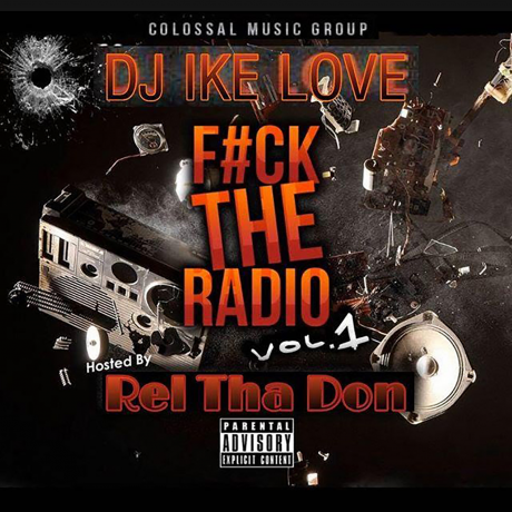 Various Artists - DJ IKE LOVE X CMG - FK THE RADIO VOL.1 (HOSTED BY RELTHADON)